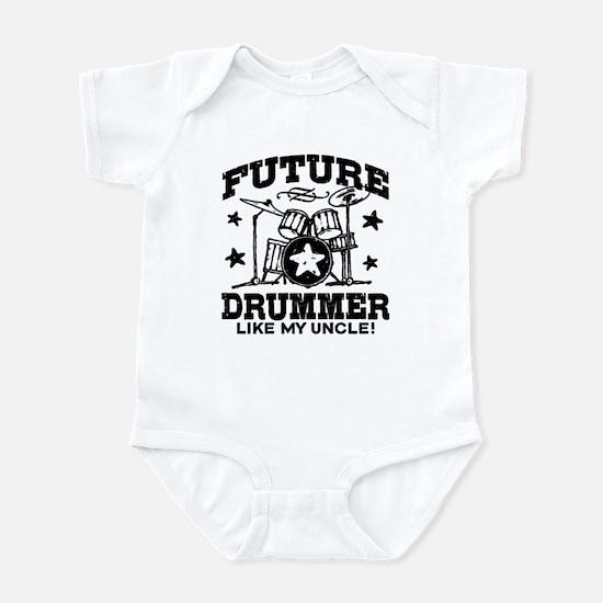 Future Drummer Like My Uncle Infant Bodysuit