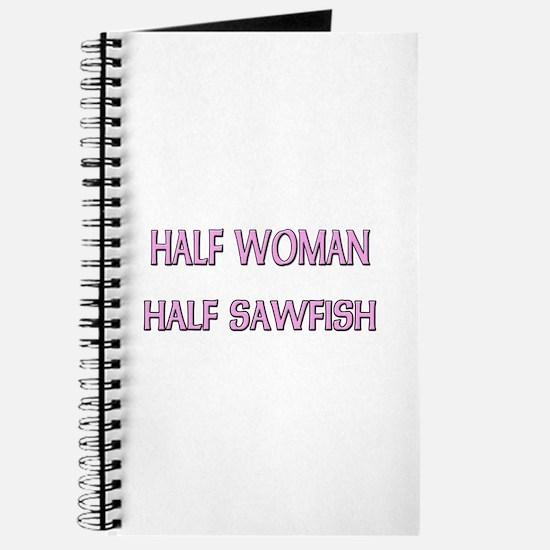 Half Woman Half Sawfish Journal