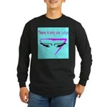 There is only one judge Long Sleeve Dark T-Shirt