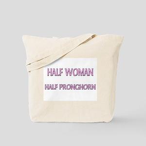 Half Woman Half Pronghorn Tote Bag