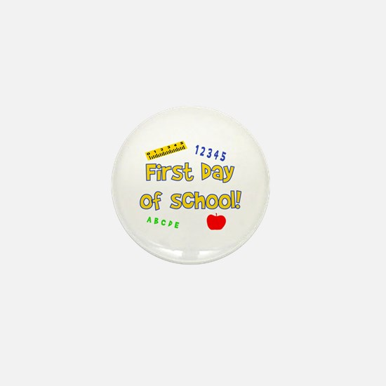 First Day of School Mini Button
