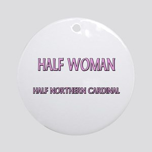 Half Woman Half Northern Cardinal Ornament (Round)