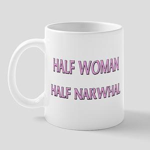 Half Woman Half Narwhal Mug