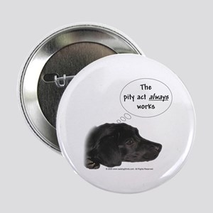 "Pity Act- Black Lab 2.25"" Button (10 pack)"