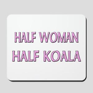 Half Woman Half Koala Mousepad