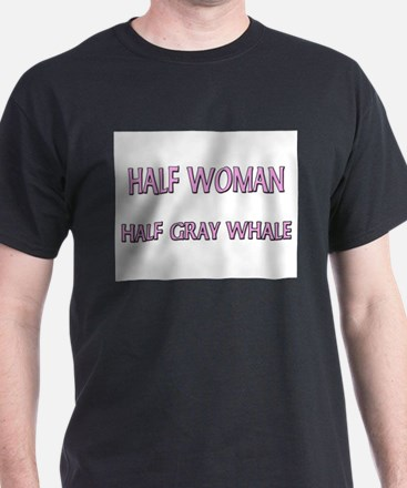 Half Woman Half Gray Whale T-Shirt