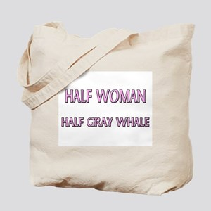 Half Woman Half Gray Whale Tote Bag