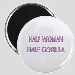 Half Woman Half Gorilla Magnet