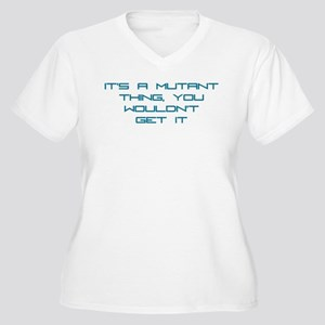 It's a Mutant Thing Women's Plus Size V-Neck T-Shi