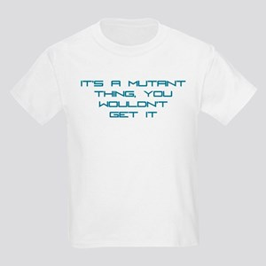 It's a Mutant Thing Kids Light T-Shirt