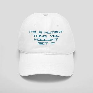 It's a Mutant Thing Cap