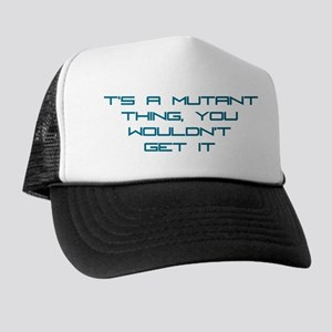 It's a Mutant Thing Trucker Hat