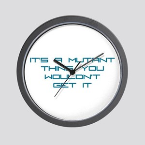 It's a Mutant Thing Wall Clock