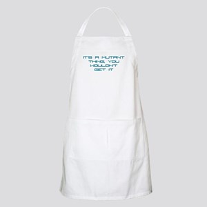 It's a Mutant Thing BBQ Apron