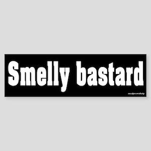 Smelly Bastard Bumper Sticker