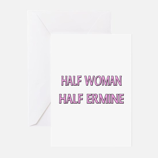 Half Woman Half Ermine Greeting Cards (Pk of 10)