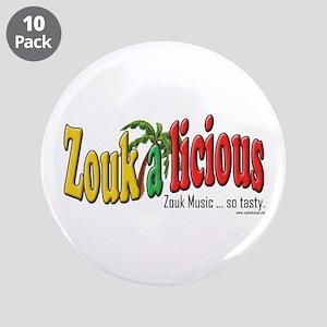 "Zouk - Zouk-A-Licious 3.5"" Button (10 pack)"