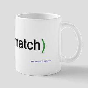 """Even Match"" Mug"