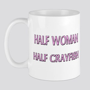 Half Woman Half Crayfish Mug