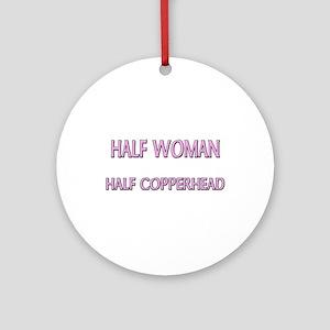 Half Woman Half Copperhead Ornament (Round)