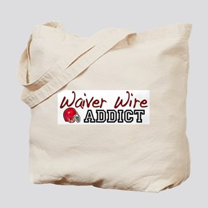 Waiver Wire Addict Tote Bag