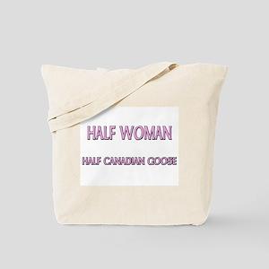 Half Woman Half Canadian Goose Tote Bag