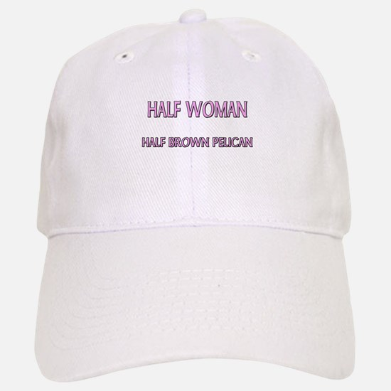 Half Woman Half Brown Pelican Baseball Baseball Cap