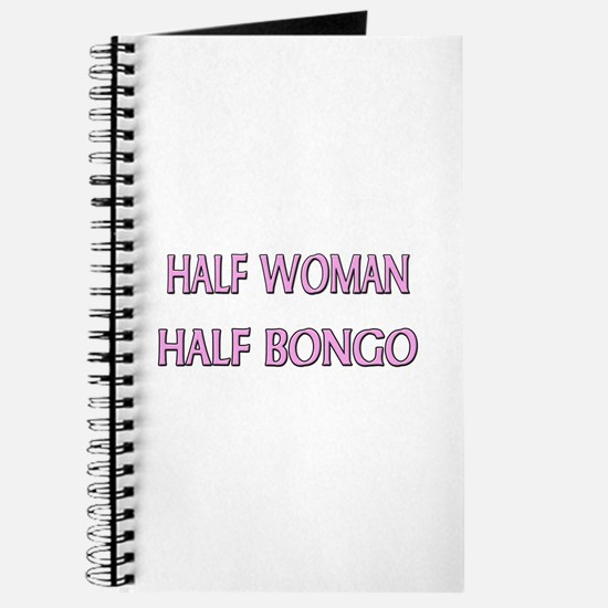 Half Woman Half Bongo Journal