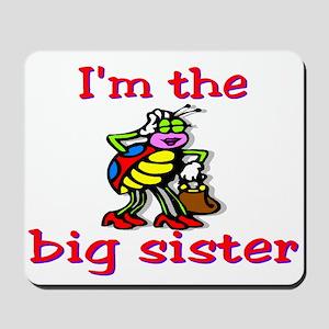 Big sister Mousepad