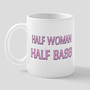 Half Woman Half Bass Mug