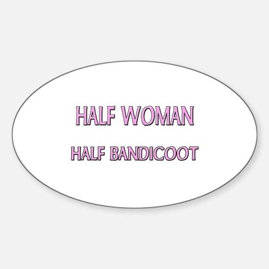 Half Woman Half Bandicoot Oval Decal