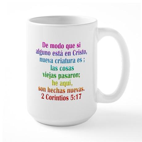 2 Corinthians 5:17 Spanish Large Mug