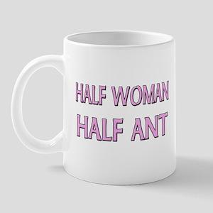 Half Woman Half Ant Mug