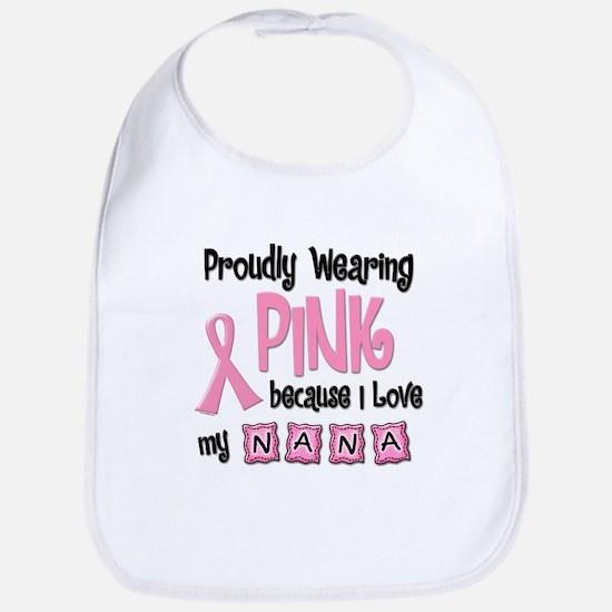 Proudly Wearing Pink 2 (Nana) Bib
