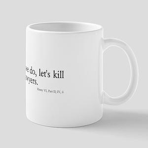 kill all lawyers Mug