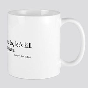 kill all lawyers Mug