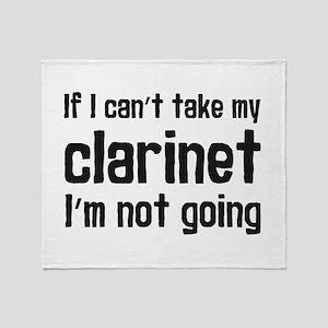 Take My Clarinet Throw Blanket