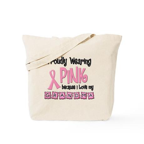 Proudly Wearing Pink 2 (Grandma) Tote Bag