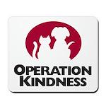 Operation Kindness Mousepad