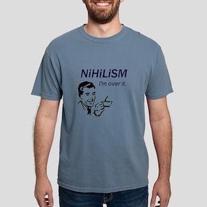 """Nihilism: I'm Over It"" T-Shirt"
