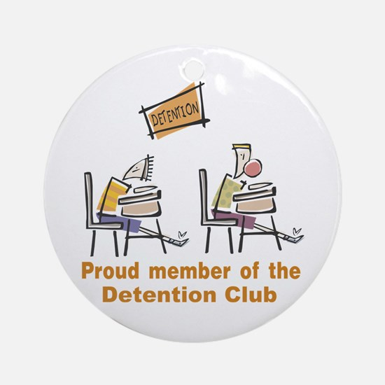 Proud Detention Member Ornament (Round)