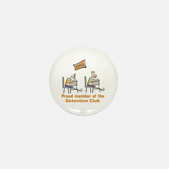 Proud Detention Member Mini Button