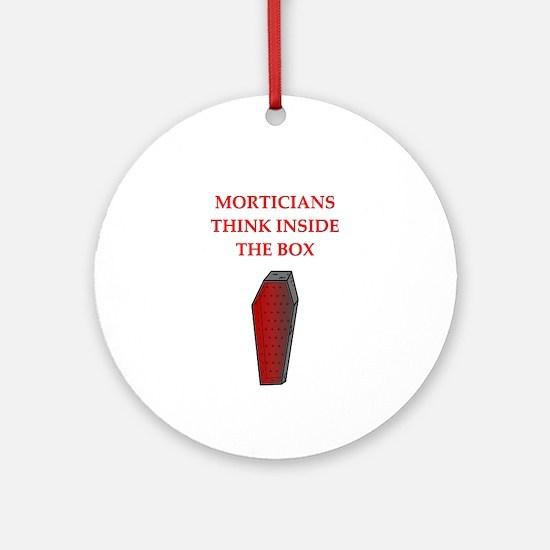 mortician undertaker Ornament (Round)