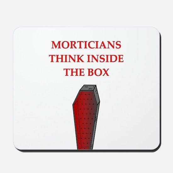 mortician undertaker Mousepad