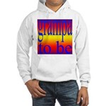 108b. grampa to be [rainbow] Hooded Sweatshirt