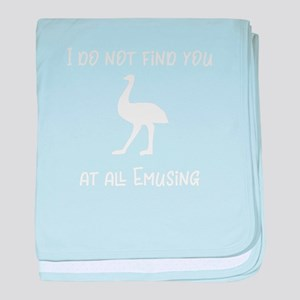 Bird I Find You Emusing Funny Bird Pu baby blanket