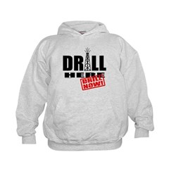 Drill Here and Now Hoodie
