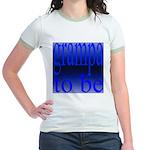108b. grampa to be [ blue on  Jr. Ringer T-Shirt