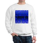 108b. grampa to be [ blue on  Sweatshirt
