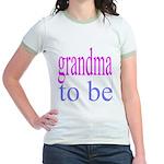 109b. grandma to be [ pink/ b Jr. Ringer T-Shirt